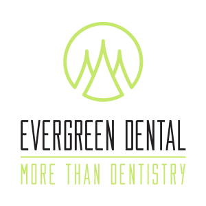 Evergreen Dental - more than dentistry